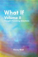 What If Volume Ii