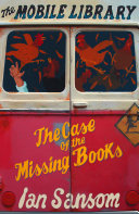 Pdf The Case of the Missing Books (The Mobile Library) Telecharger