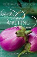 Best Food Writing 2012 [Pdf/ePub] eBook