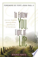 To Follow You  Light of Life Book