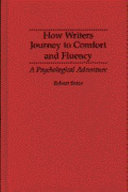 How Writers Journey to Comfort and Fluency Book