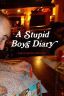 A Stupid Boys Diary
