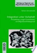 Integration unter Vorbehalt