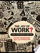 The Joy of Work?