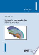 Design of a superconducting DC wind generator Book