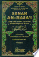 The fifth correct tradition of the Prophetic Sunna  SUNAN AN NASA I  1 4 VOL 1 Book