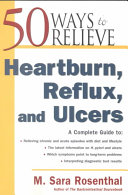 50 Ways to Relieve Heartburn  Reflux  and Ulcers