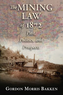The Mining Law of 1872