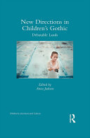 New Directions in Children   s Gothic