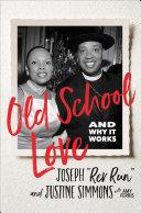 Old School Love