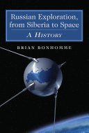 Russian Exploration, from Siberia to Space