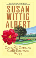 The Darling Dahlias and the Confederate Rose Pdf/ePub eBook