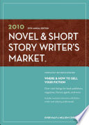 2010 Novel Short Story Writer S Market