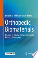 Orthopedic Biomaterials