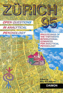 Zürich 95: Open Questions in Analytical Psychology