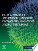 Carbon Nanotubes and Carbon Nanofibers in Concrete   Advantages and Potential Risks