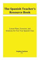 The Spanish Teacher's Resource Book