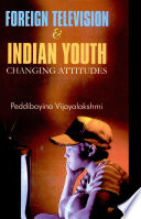 Foreign Television and Indian Youth