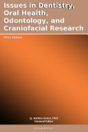 Issues in Dentistry, Oral Health, Odontology, and Craniofacial ...