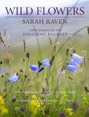 Sarah Raven s Wild Flowers