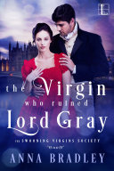The Virgin Who Ruined Lord Gray Pdf