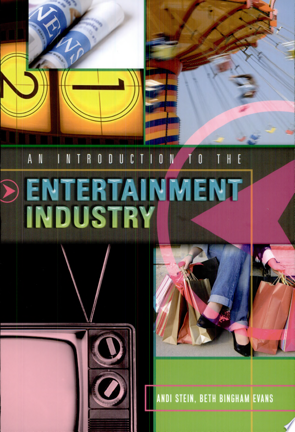 An Introduction to the Entertainmen