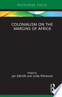 Colonialism on the Margins of Africa