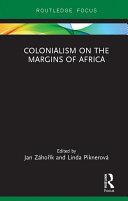 Colonialism on the Margins of Africa Pdf/ePub eBook