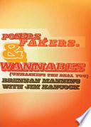 Posers  Fakers  and Wannabes