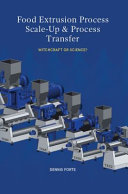 Food Extrusion Process Scale-Up & Process Transfer