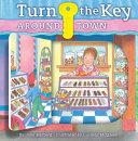 Turn the Key: Around Town
