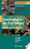Conservation in the 21st Century  Gorillas as a Case Study