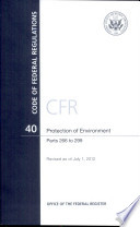 Code of Federal Regulations  Title 40  Protection of Environment  Pt  266 299  Revised As of July 1 2012