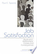 """""""Job Satisfaction: Application, Assessment, Causes, and Consequences"""" by Paul E. Spector"""