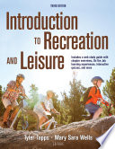"""Introduction to Recreation and Leisure, 3E"" by Tapps, Tyler, Wells, Mary Sara"