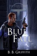 Blue Fall  The Tournament   1