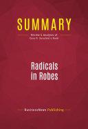 Summary: Radicals in Robes