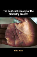 The Political Economy of the Kimberley Process