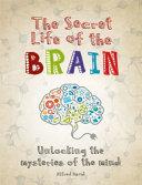 Pdf The Secret Life of the Brain