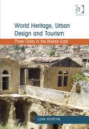 World Heritage  Urban Design and Tourism