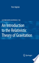 An Introduction to the Relativistic Theory of Gravitation