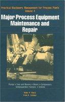 Major Process Equipment Maintenance and Repair Book