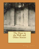 Download The Door in the Wall, and Other Stories Pdf