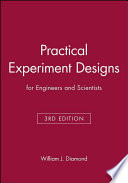 Practical Experiment Designs