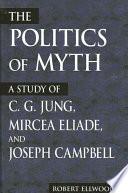 Politics of Myth  The