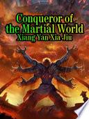 Conqueror of the Martial World