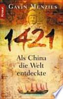 1421 : als China die Welt entdeckte