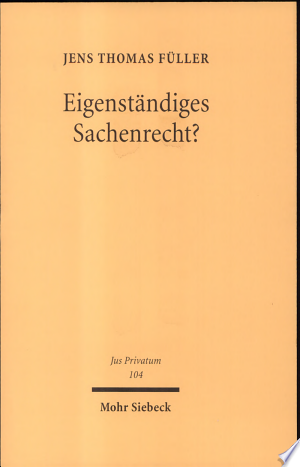 Download Eigenständiges Sachenrecht? Free Books - Read Books