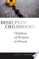 Disrupted Childhoods
