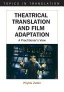 Theatrical Translation and Film Adaptation